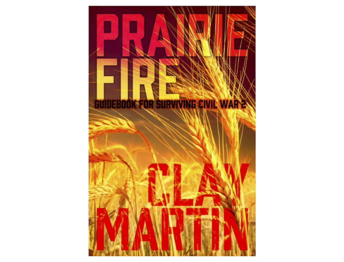 Prairie Fire: Guidebook For Surviving Civil War 2